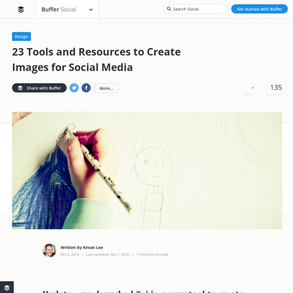 23 Tools and Resources to Create Images for Social Media