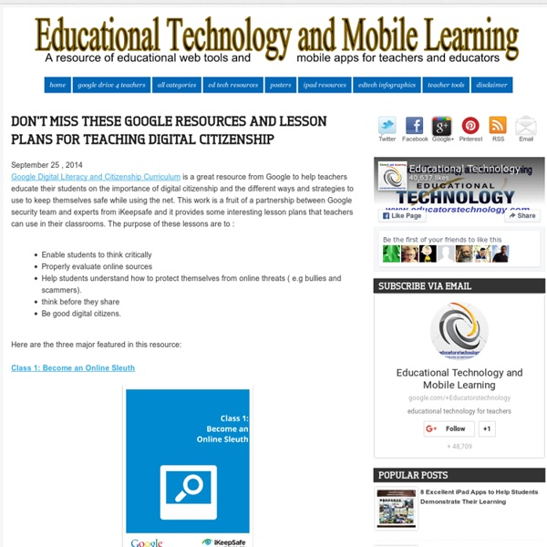 Educational Technology and Mobile Learning: Don't Miss These Google Resources and Lesson Plans for Teaching Digital Citizenship