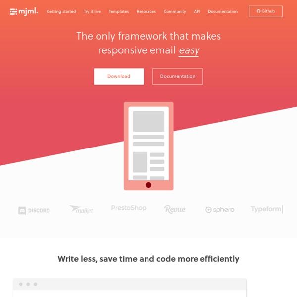 MJML - The Responsive Email Framework