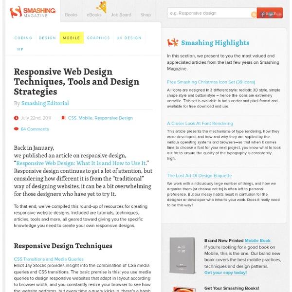 Responsive Web Design Techniques, Tools and Design Strategies