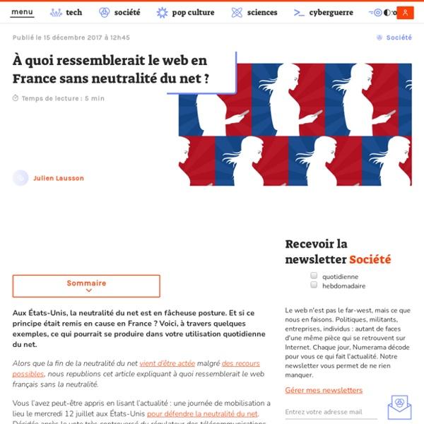 À quoi ressemblerait le web en France sans neutralité du net ? - Société