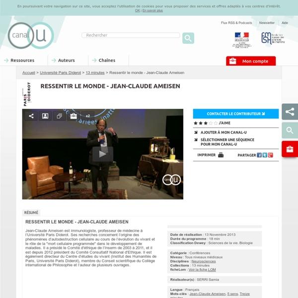 Ressentir le monde - Jean-Claude Ameisen - Université Paris Diderot