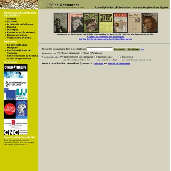 Ciné-ressources : le catalogue collectif des bibliothèques et archives de cinéma