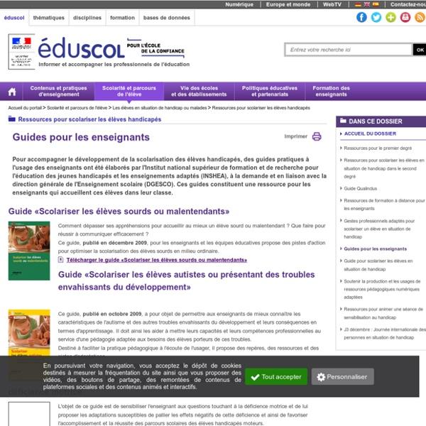 Ressources pour scolariser les élèves handicapés - Guides pour les enseignants