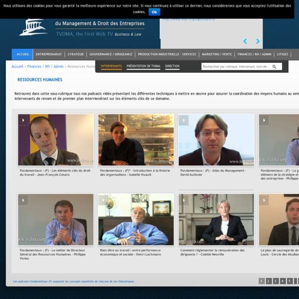 Vidéos ressources humaines management sur TVDMA TVDMA est la 1ère Web TV du Management et Droit des Entreprises