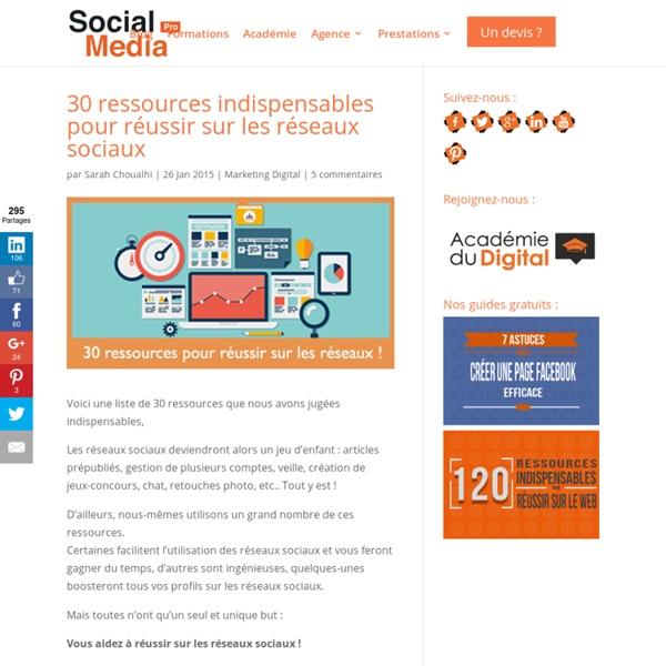 30 ressources indispensables pour réussir sur les réseaux sociaux