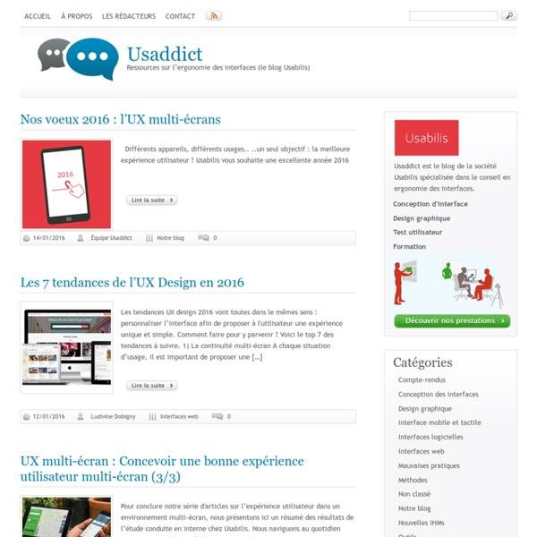 Usaddict: Ressources sur l'ergonomie des interfaces (le blog Usabilis)