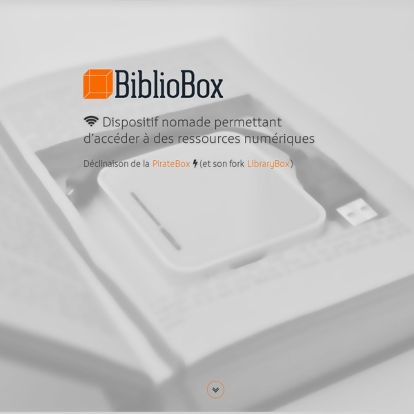 BiblioBox.net - Ressources des BiblioBox, LibraryBox, PirateBox