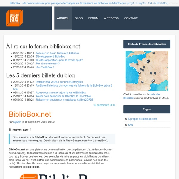 BiblioBox - Ressources et aides et astuces pour BiblioBox, LibraryBox, PirateBox