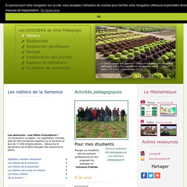 SITE GNIS (Groupement national interprofessionnel des semences et plants) : pédagogie