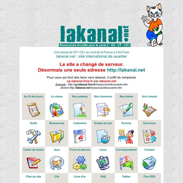 Lakanal.net : le site d'une classe de cp-ce1 - Ressources pédagogiques pour le cycle 2.