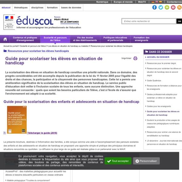 Ressources pour scolariser les élèves handicapés - Guide pour scolariser les élèves en situation de handicap