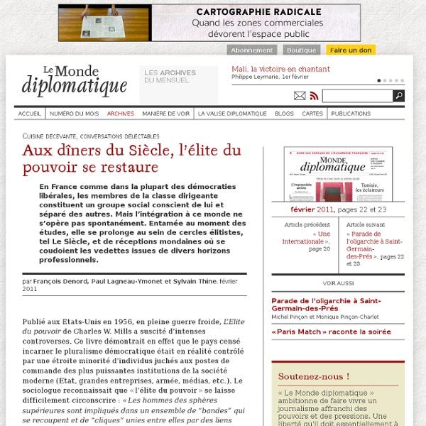 Aux dîners du Siècle, l'élite du pouvoir se restaure, par François Denord, Paul Lagneau-Ymonet et Sylvain Thine