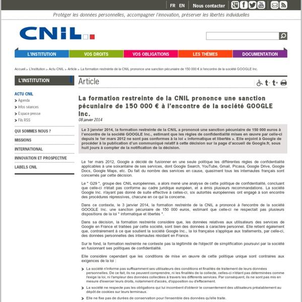 La formation restreinte de la CNIL prononce une sanction pécuniaire de 150000 € à l'encontre de la société GOOGLE Inc.