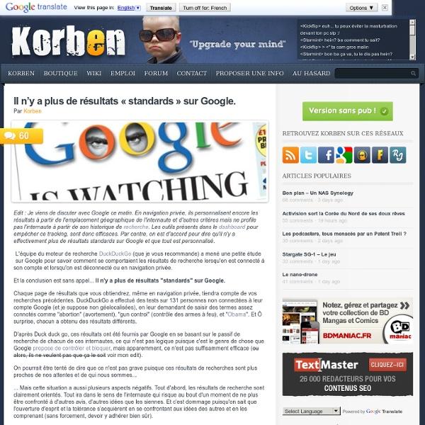 Il n'y a plus de résultats «standards» sur Google.