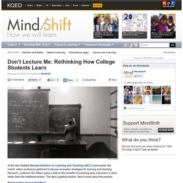 Don't Lecture Me: Rethinking How College Students Learn