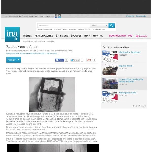 Retour vers le futur - Archives vidéo et radio Ina.fr