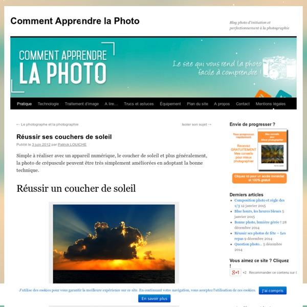 Blog photo, Comment Apprendre la Photo