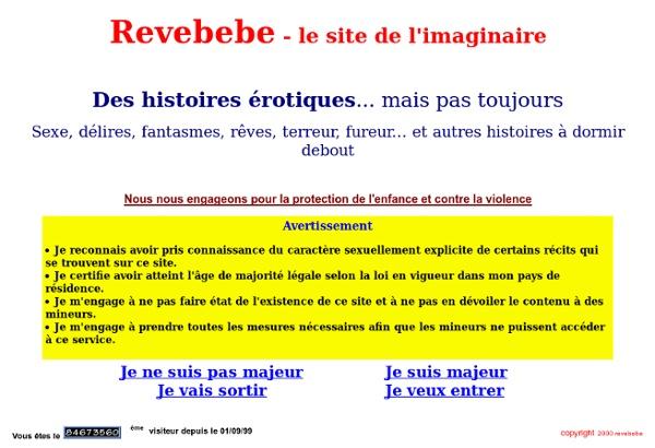 Revebebe : Le site des histoires érotiques