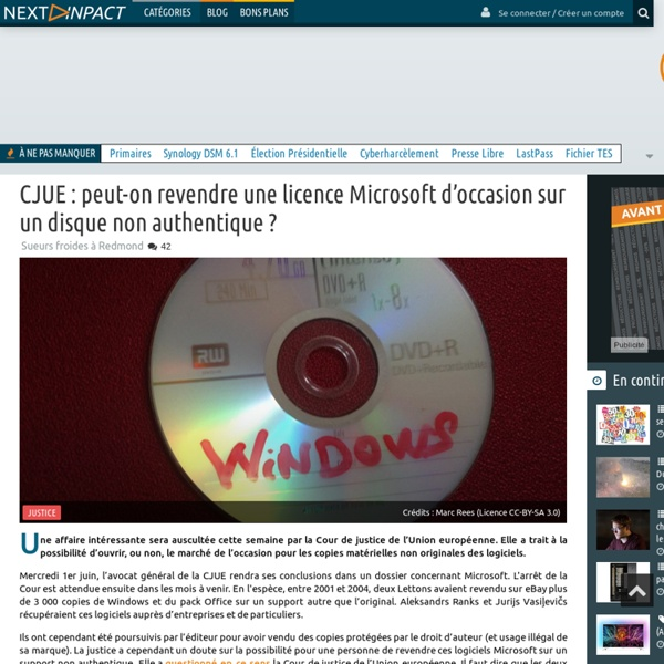 CJUE : peut-on revendre une licence Microsoft d'occasion sur un disque non authentique ?