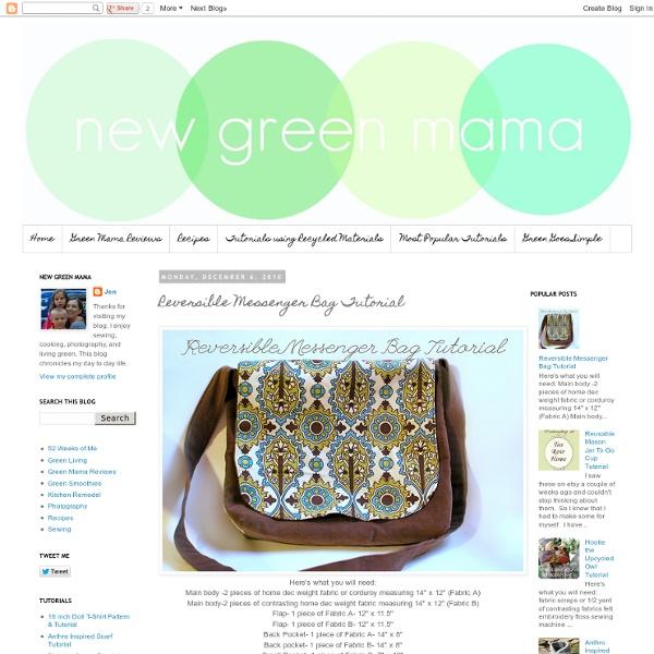 New Green Mama: Reversible Messenger Bag Tutorial