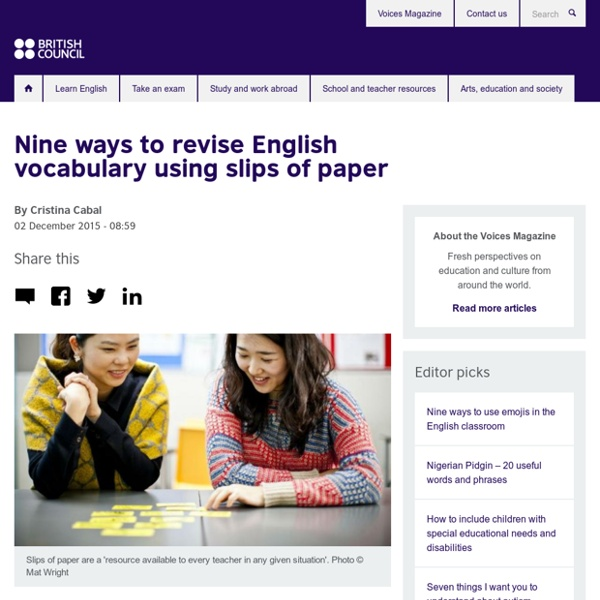 Nine ways to revise English vocabulary using slips of paper