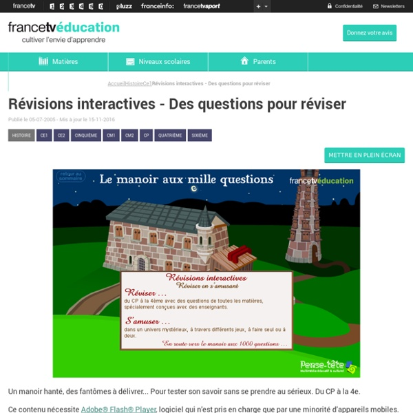 Révisions interactives - Des questions pour réviser