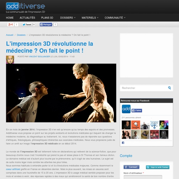 L'impression 3D révolutionne la médecine ? On fait le point