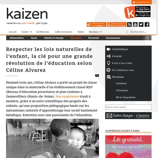 Céline Alvarez révolutionne les méthodes éducatives