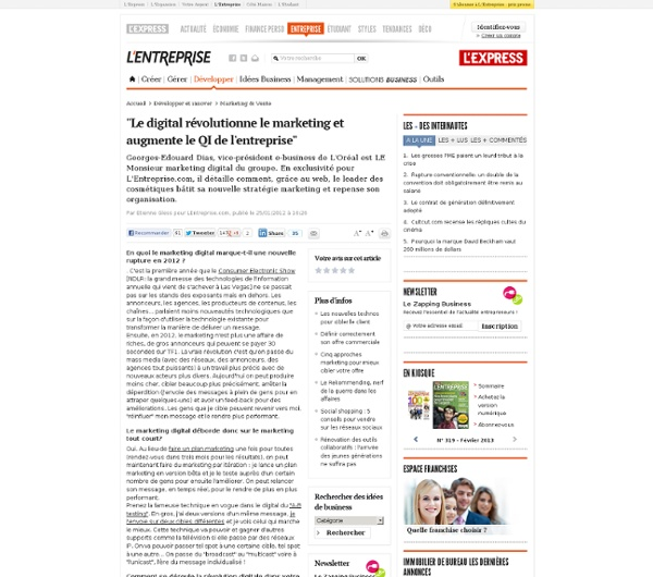 Comment L'Oréal révolutionne sa stratégie marketing grâce au web selon Georges-Edouard Dias, VP e-business