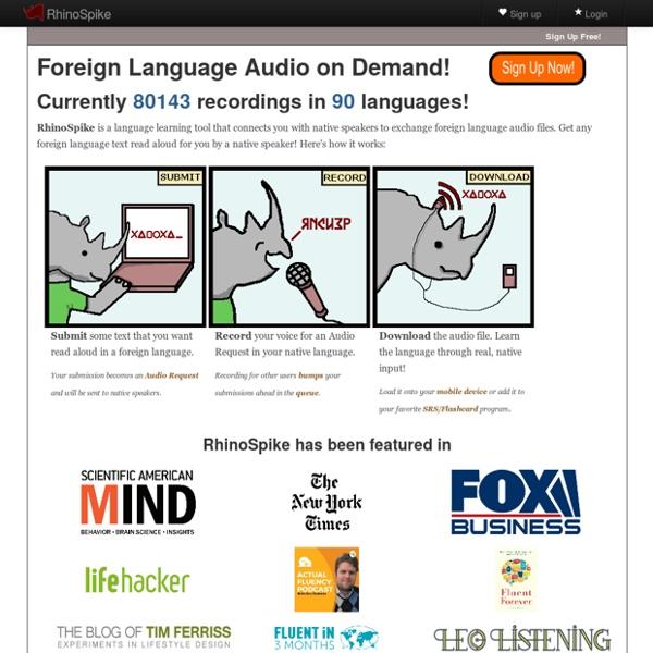 RhinoSpike : Foreign Language Audio on Demand!