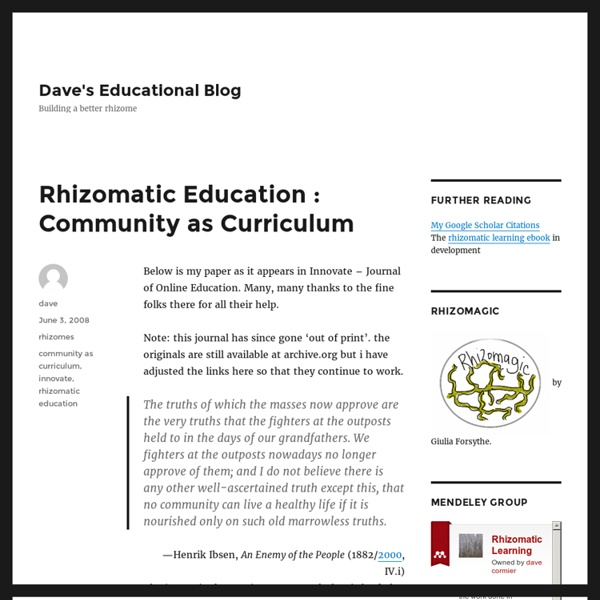 Rhizomatic Education : Community as Curriculum