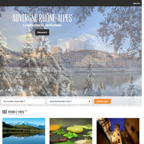 Rhône-Alpes Tourisme - Bienvenue