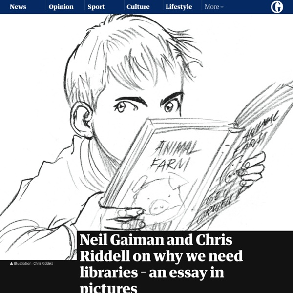 Neil Gaiman and Chris Riddell on why we need libraries – an essay in pictures