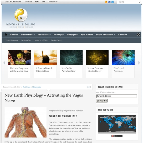 New Earth Physiology – Activating the Vagus Nerve