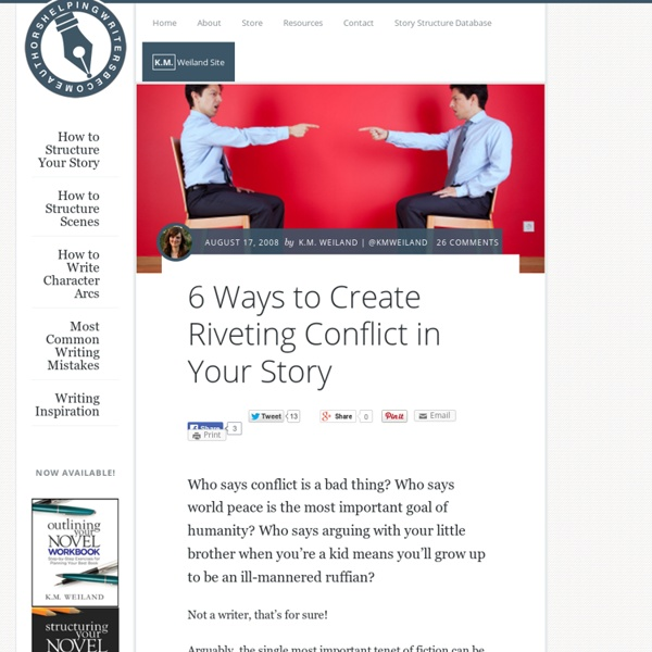 6 Ways to Create Riveting Conflict in Your Story