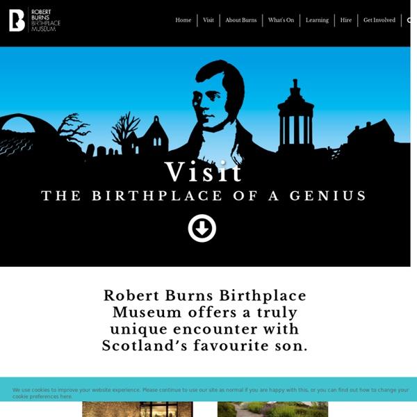Discover Robert Burns - The Robert Burns Birthplace Museum