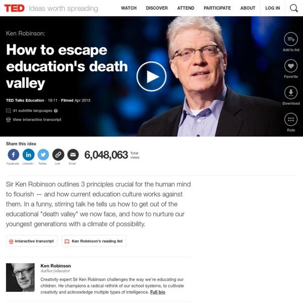 Ken Robinson: How to escape education's death valley