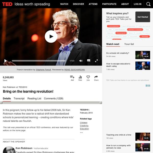 Ken Robinson: Bring on the learning revolution!