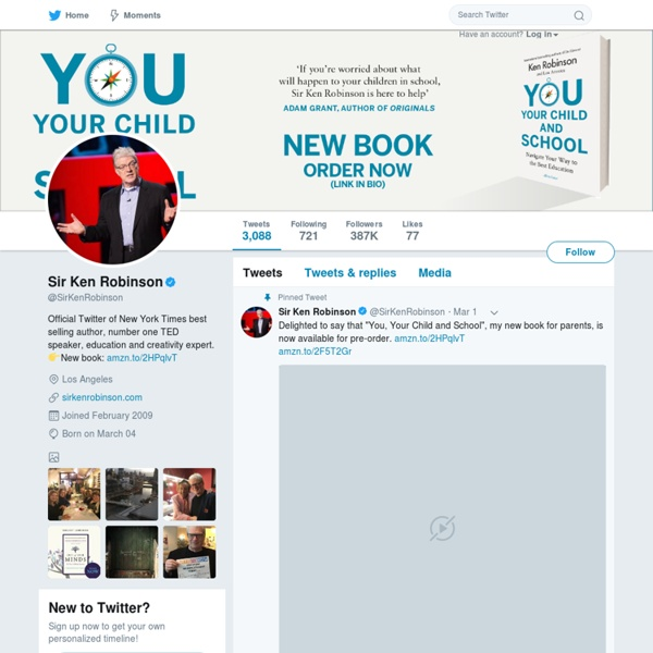 Sir Ken Robinson (SirKenRobinson) sur Twitter