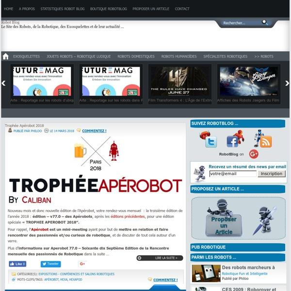 Le Site des Robots, de la Robotique, des Exosquelettes et de leur actualité ...