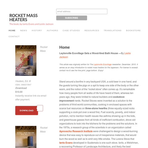 Rocket Mass Heaters – The book, by Ianto Evans and Leslie Jackson