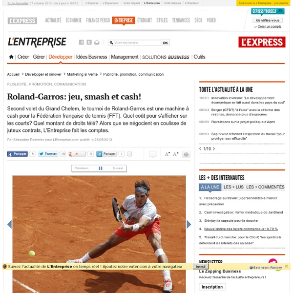 Roland Garros: jeu, smash et cash!