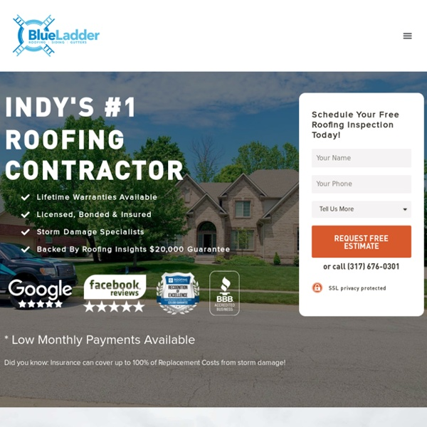 Blue Ladder Roofing: #1 Best Indianapolis Roofing Company