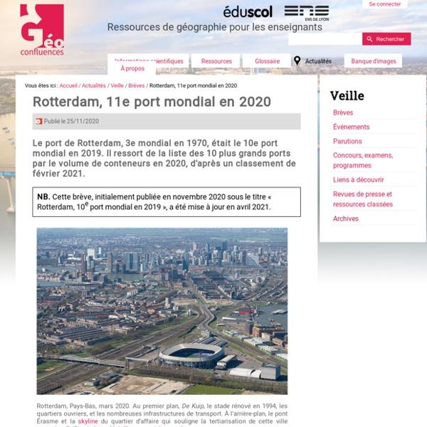 Rotterdam, 10e port mondial en 2019