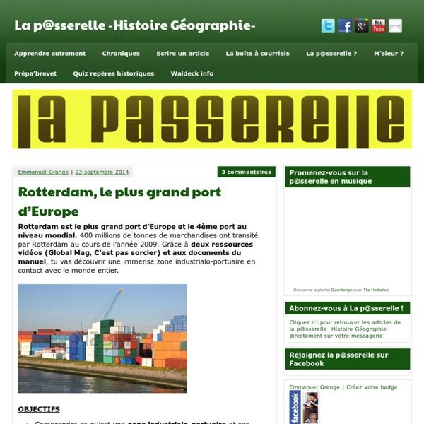 Rotterdam, le plus grand port d'Europe - La p@sserelle -Histoire Géographie-