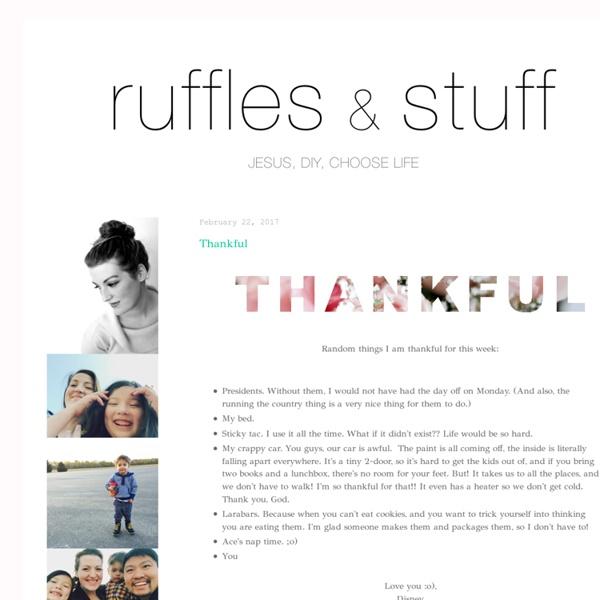 ~Ruffles And Stuff~