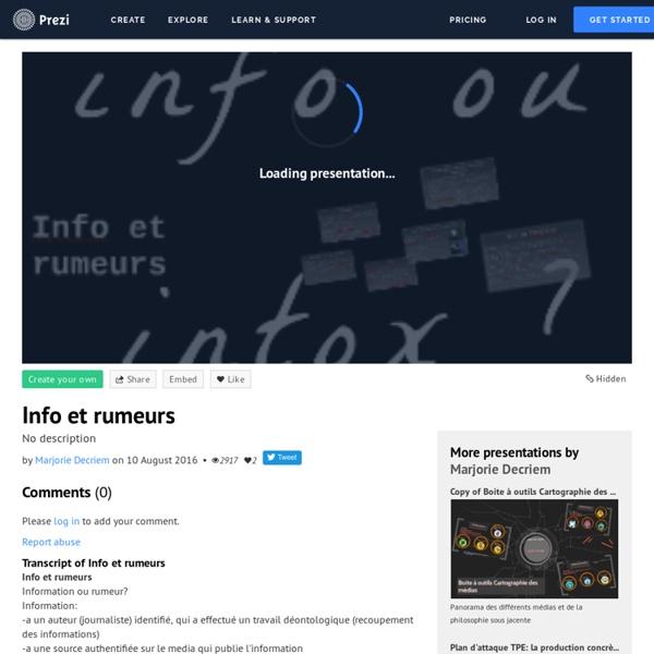 Info et rumeurs by Marjorie Decriem on Prezi