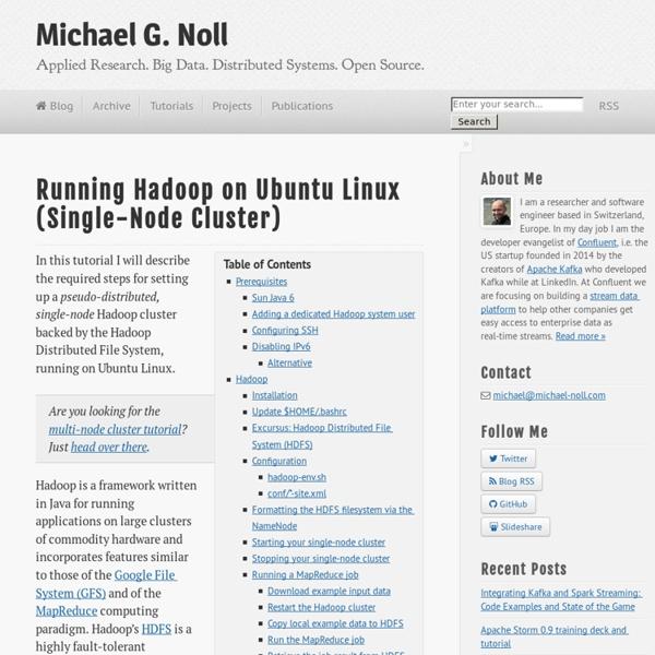 Running Hadoop On Ubuntu Linux (Single-Node Cluster) @ Michael G. Noll