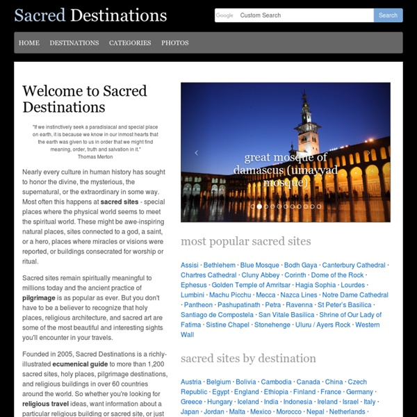 Sacred Sites at Sacred Destinations - Explore sacred sites, religious sites, sacred places